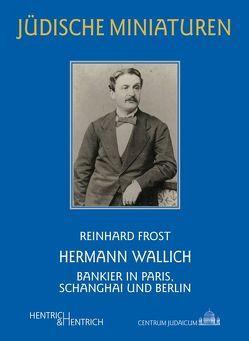 Hermann Wallich von Frost,  Reinhard