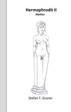 Hermaphrodit II von Gruner,  Stefan T.