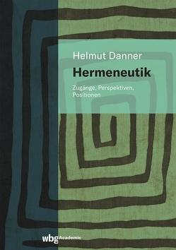 Hermeneutik von Danner,  Helmut