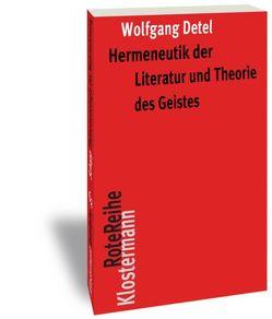 Hermeneutik der Literatur und Theorie des Geistes von Detel,  Wolfgang