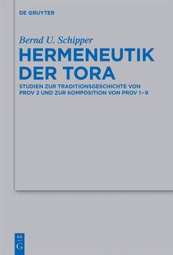 Hermeneutik der Tora von Schipper,  Bernd U
