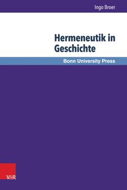 Hermeneutik in Geschichte von Broer,  Ingo