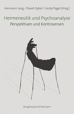 Hermeneutik und Psychoanalyse von Dybel,  Pawel, Lang,  Hermann, Pagel,  Gerda