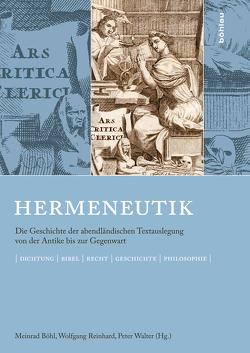 Hermeneutik von Böhl,  Meinrad, Reinhard,  Wolfgang, Walter,  Peter
