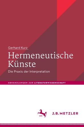 Hermeneutische Künste von Kurz,  Gerhard