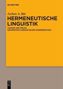 Hermeneutische Linguistik von Bär,  Jochen A