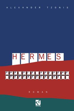 Hermes und die goldene Denkmaschine von Tzonis,  Alexander