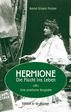 HERMIONE von Fischer,  Bernd Erhard