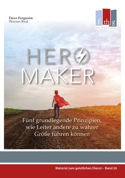 Hero Maker von Bird,  Warren, Ferguson,  Dave, Petri,  Judith