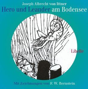 Hero und Leander am Bodensee von Bernstein,  F W, Faude,  Ekkehard, Ittner,  Joseph A von