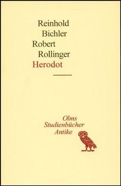 Herodot von Bichler,  Reinhold, Rollinger,  Robert