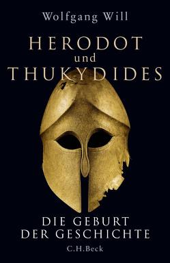Herodot und Thukydides von Will,  Wolfgang