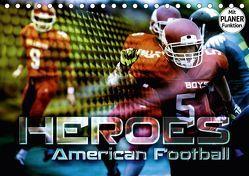 HEROES – American Football (Tischkalender 2018 DIN A5 quer) von Bleicher,  Renate