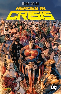 Heroes in Crisis von Fornes,  Jorge, Gerads,  Mitch, Heiss,  Christian, King,  Tom, Mann,  Clay, Moore,  Travis, Weeks,  Lee