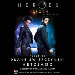 Heroes Reborn – Folge 04 von Fricke,  Kerstin, Martin,  Thomas Balou, Swierczynski,  Duane