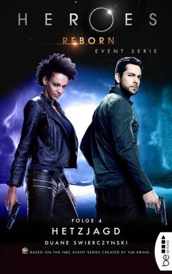 Heroes Reborn – Folge 4 von Fricke,  Kerstin, Swierczynski,  Duane