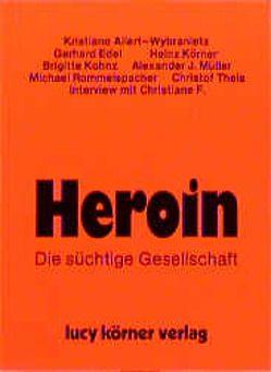 Heroin von Allert-Wybranietz,  Kristiane, Edel,  Gerhard, Körner,  Heinz, Müller,  Alexander