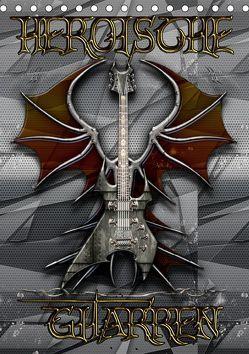 Heroische Gitarren (Tischkalender 2019 DIN A5 hoch) von Bluesax