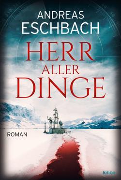 Herr aller Dinge von Eschbach,  Andreas