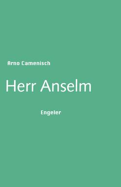 Herr Anselm von Arno,  Camenisch