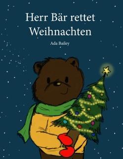 Herr Bär rettet Weihnachten von Bailey,  Ada