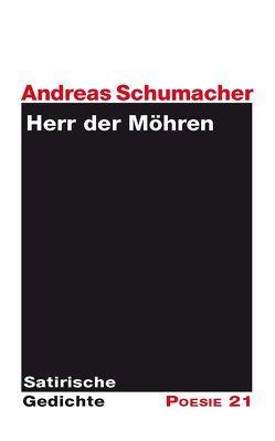 Herr der Möhren von Leitner,  Anton G., Schumacher,  Andreas