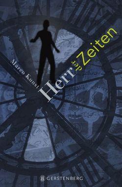 Herr der Zeiten von Erdorf,  Rolf, Kunst,  Marco