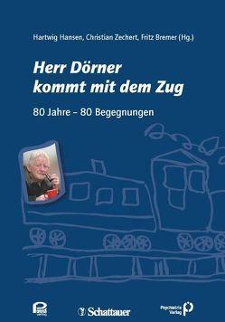 Herr Dörner kommt mit dem Zug von Bremer,  Fritz, Hansen,  Hartwig, Zechert,  Christian