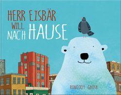 Herr Eisbär will nach Hause von Ghosh,  Rhonojoy
