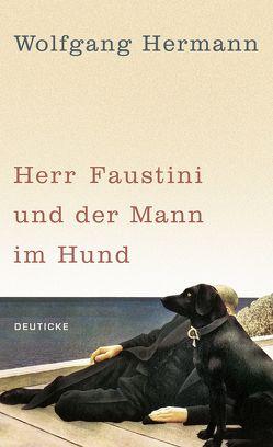 Herr Faustini und der Mann im Hund von Hermann,  Wolfgang
