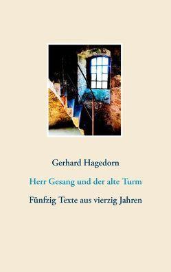 Herr Gesang und der alte Turm von Hagedorn,  Gerhard