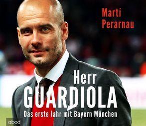 Herr Guardiola von Lühn,  Matthias, Perarnau,  Martí