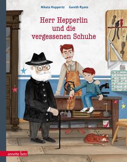 Herr Hepperlin und die vergessenen Schuhe von Huppertz,  Nikola, Ryans,  Gareth
