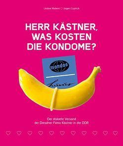 Herr Kästner, was kosten die Kondome? von Czytrich,  Jürgen, Materni,  Undine