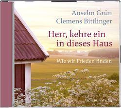 Herr, kehre ein in dieses Haus von Bittlinger,  Clemens, Grün,  Anselm