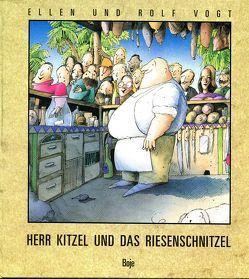 Herr Kitzel und das Riesenschnitzel – ein langes lustiges Gedicht von Vogt,  Ellen, Vogt,  Rolf