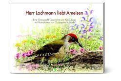 Herr Lachmann liebt Ameisen von Ruge,  Klaus