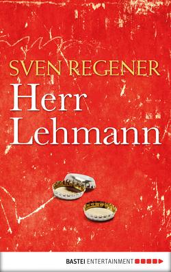Herr Lehmann von Regener,  Sven
