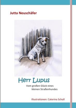 Herr Lupus von Neuschäfer,  Jutta