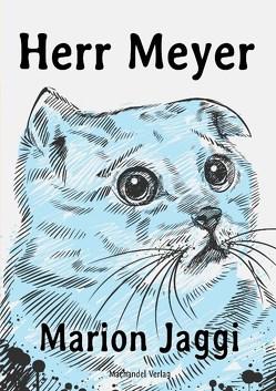 Herr Meyer von Jaggi,  Marion