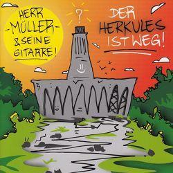 Herr Müller und seine Gitarre: Der Herkules ist weg! von Mueller,  Juergen