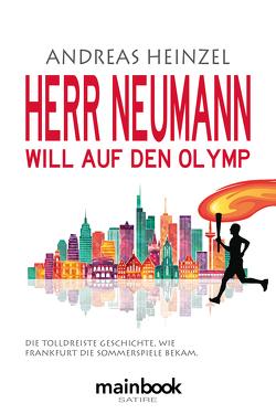 Herr Neumann will auf den Olymp von Heinzel,  Andreas