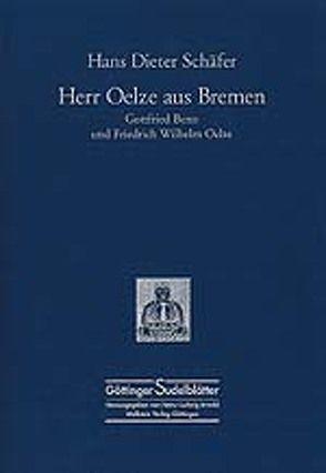 Herr Oelze aus Bremen von Schäfer,  Hans Dieter