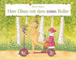 Herr Olsen mit dem roten Roller von Baltzer,  Kathrin