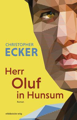 Herr Oluf in Hunsum von Ecker,  Christopher