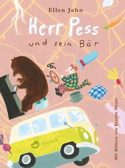 Herr Pess und sein Bär von Jahn,  Ellen, Meyer,  Kerstin