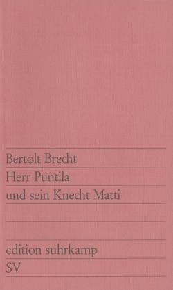 Herr Puntila und sein Knecht Matti von Brecht,  Bertolt