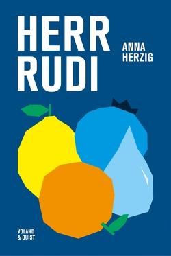 Herr Rudi von Herzig,  Anna