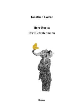 Herr Rurka – Der Elefantenmann von Loewe,  Jonathan