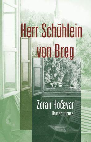 Herr Schühlein von Breg von Hočevar,  Zoran, Koestler,  Erwin